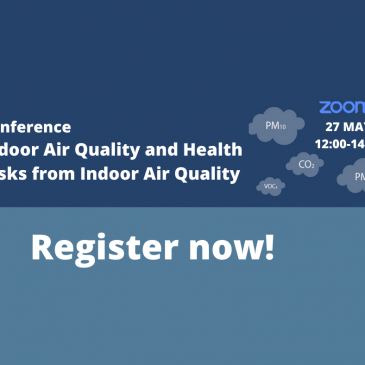 """Conference """"Indoor Air Quality and health risks from indoor air pollution"""""""